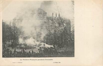 """/ CPA FRANCE 75001 """"Paris, le théatre français pendant l'incendie"""""""