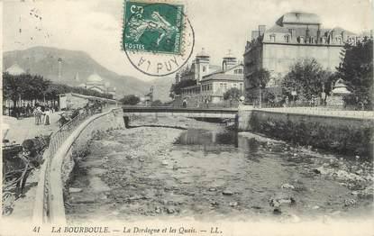 """/ CPA FRANCE 63 """"La Bourboule, la Dordogne et les Quais"""""""