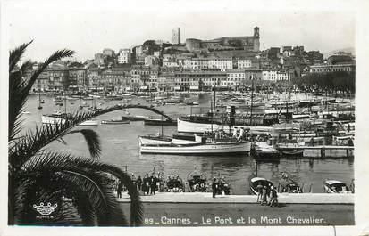 """/ CPSM FRANCE 06 """"Cannes, le port et le Mont Chevalier"""""""