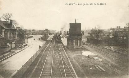 """/ CPA FRANCE 02 """"Chauny, vue générale de la gare"""""""