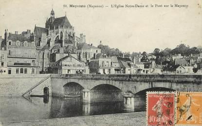 """/ CPA FRANCE 53 """"Mayenne, l'église Notre Dame et le pont sur la Mayenne"""""""
