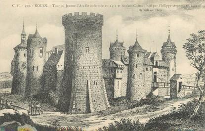 """/ CPA FRANCE 76 """"Rouen, tour où Jeanne d'Arc fut enfermée en 1431, et ancien château"""""""
