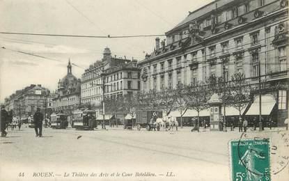 """/ CPA FRANCE 76 """"Rouen, le théâtre des Arts et le cour Boïeldieu"""""""