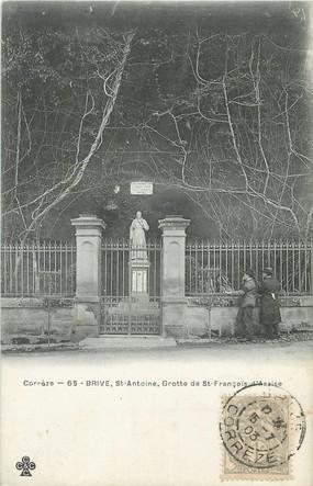 """/ CPA FRANCE 19 """"Brive, Saint Antoine, Grotte de Saint François d'Assise"""""""