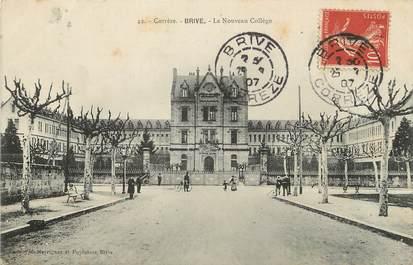 """/ CPA FRANCE 19 """"Brive, le nouveau Collège"""""""