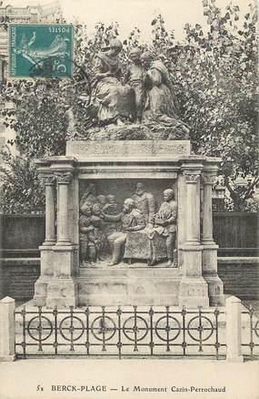 "/ CPA FRANCE 62 ""Berck Plage, le monument Cazin Perrochaud"""