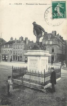 """/ CPA FRANCE 62 """"Calais, monument des Sauveteurs"""""""