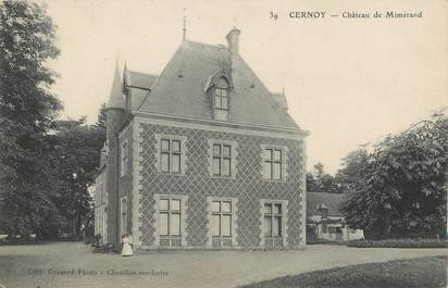 "/ CPA FRANCE 45 ""Cernoy, château de Mimérand"""
