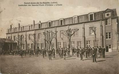"""/ CPA FRANCE 45 """"Saint Jean de la Ruelle, institution des Sourds Muets d'Orléans, l'école"""""""