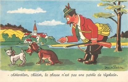 """CPA JEAN DE PREISSAC """" Attention Médor..."""" / CHASSE"""