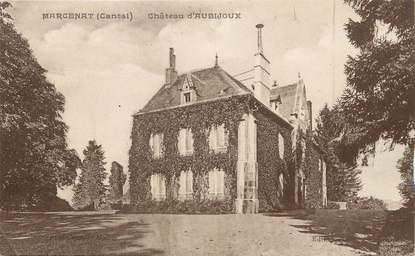 """/ CPA FRANCE 21 """"Marcenat, château d'Aubijoux"""""""