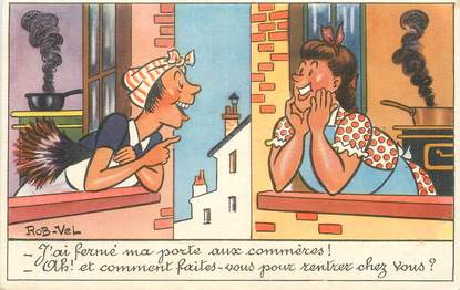 "CPA ROB VEL ""J'ai fermé ma porte aux commères"""