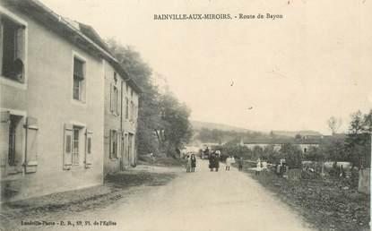 """/ CPA FRANCE 54 """"Bainville aux Mirroirs, route de Bayon"""""""