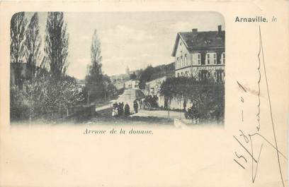 """/ CPA FRANCE 54 """"Arnaville, avenue de la douane"""""""