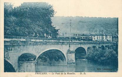 """/ CPA FRANCE 54 """"Frouard, le pont de la Moselle"""""""
