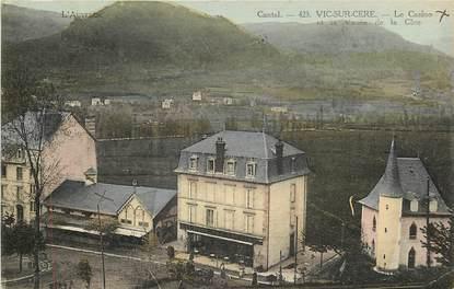 """CPA FRANCE 15 """"Vic sur Cère, le casino et la vallée de la Cère"""""""