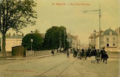 "CPA FRANCE 77 ""Melun, Rue Saint Etienne"""
