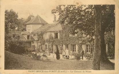 """/ CPA FRANCE 95 """"Saint Brice sous forêt, le château de Nézan"""""""