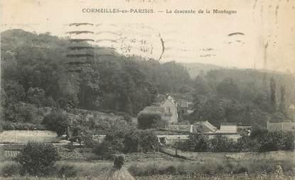 """/ CPA FRANCE 95 """"Cormeilles en Parisis, la descente de la Montagne"""""""