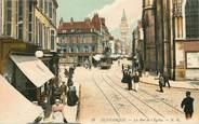 "59 Nord CPA FRANCE 59 ""Dunkerque, la rue de l'Eglise"""