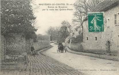 """/ CPA FRANCE 91 """"Bruyères Le Châtel, entrée de Bruyères"""""""