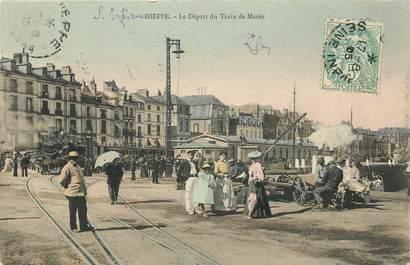 """CPA FRANCE 76 """"Dieppe, le départ du train de marée"""""""