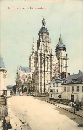 """CPA FRANCE 27 """"Evreux, la cathédrale"""""""