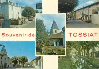 """/ CPSM FRANCE 01 """"Souvenir de Tossiat"""""""