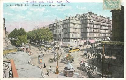 """CPA FRANCE 13 """"Marseille, cours Belsunce et rue Noailles"""""""