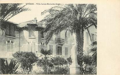 """CPA FRANCE 83 """"Hyères, Villa Sainte Marie des Anges"""""""