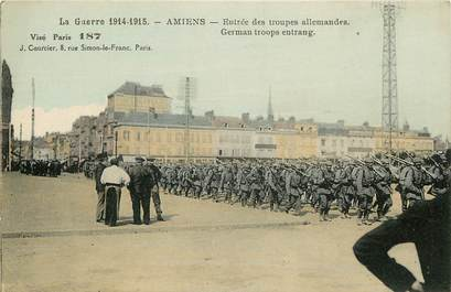 "CPA FRANCE 80 ""Amiens, guerre 1914, troupes allemandes"""