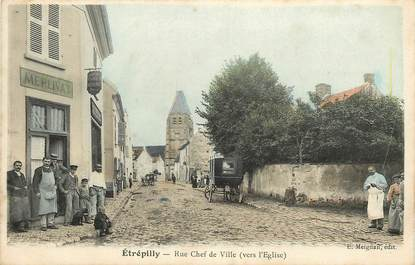"CPA FRANCE 77 ""Etrépilly, rue Chef de Ville"""