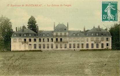 """CPA FRANCE 77 """"Env. de Montereau, Chateau de Forges"""""""