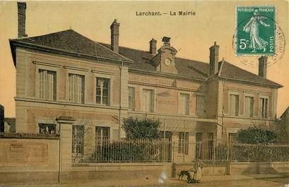 """CPA FRANCE 77 """"Larchant, La Mairie"""""""