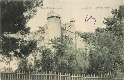 """CPA FRANCE 33 """"Arcachon, Villa des Ruines"""""""