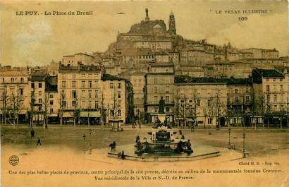 """CPA FRANCE 43 """"Le Puy, la place du breuil"""""""