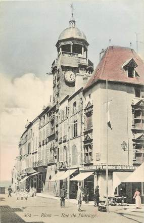 """CPA FRANCE 63 """"Riom, rue de l'Horloge"""""""