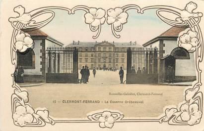 "CPA FRANCE 63 ""Clermont Ferrand, la caserne"""