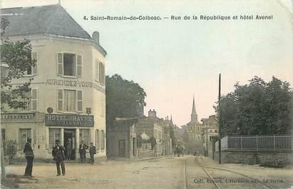 """CPA FRANCE 76 """"Saint Romain de Colbosc, rue de la République"""""""