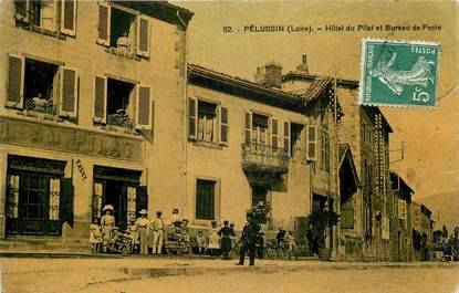 """CPA FRANCE 42 """"Pélussin, Hotel du Pilat et bureau de poste"""""""