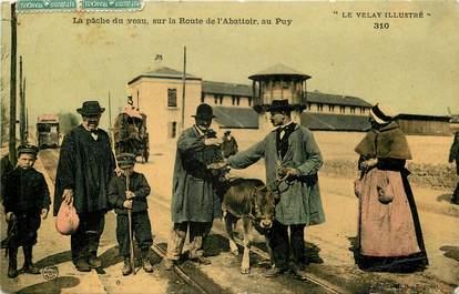 """CPA FRANCE 43 """"Le Puy en Velay, la pâche du veau"""""""