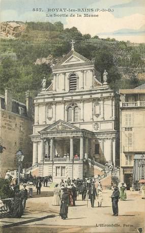 """CPA FRANCE 63 """"Royat les Bains, la sortie de la messe"""""""