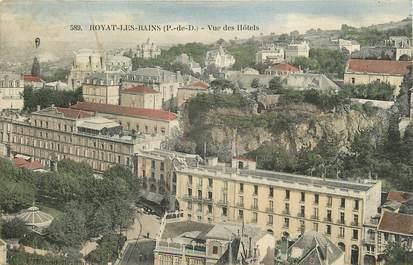 """CPA FRANCE 63 """"Royat les Bains, vue des Hotels"""""""