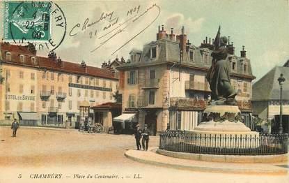 """CPA FRANCE 73 """"Chambéry, place du Centenaire, Ed. L.L."""""""
