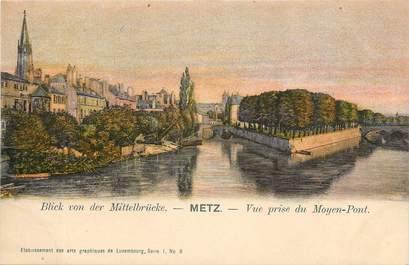 """CPA FRANCE 57 """"Metz, vue prise du Moyen Pont"""""""
