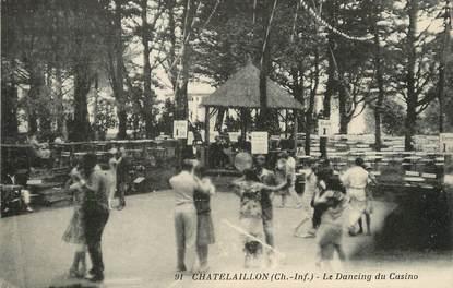 "CPA FRANCE 17 ""Chatelaillon, le dancing du casino"""