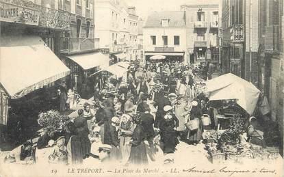 """/ CPA FRANCE 76 """"Le Tréport, place du marché"""""""