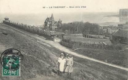 """/ CPA FRANCE 76 """"Le Tréport, mon rêve d'été"""" / ENFANT"""
