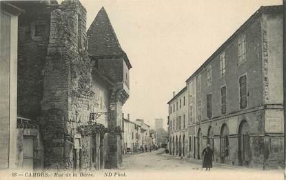 """/ CPA FRANCE 46 """"Cahors, rue de la Barre"""""""