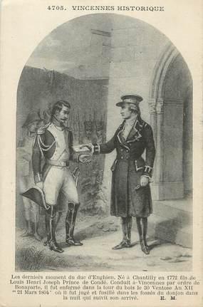 """/ CPA FRANCE 94 """"Vincennes, les derniers moments du Duc d'Enghien"""""""